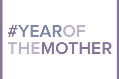 #yearofthemother